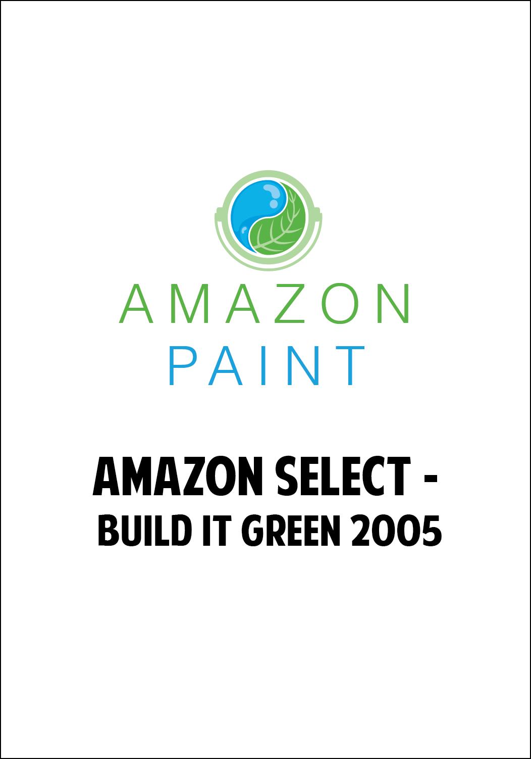 Amazon Select - Build it Green 2005